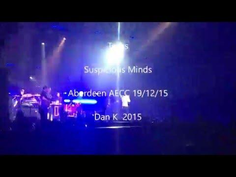 Texas - Suspicious Minds - Aberdeen AECC 15 HD