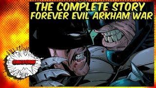 Forever Evil Arkham War - Complete Story