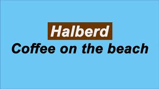 Halberd Coffee On The Beach 18 Mins Loop Absolute Best Lofi Hiphop
