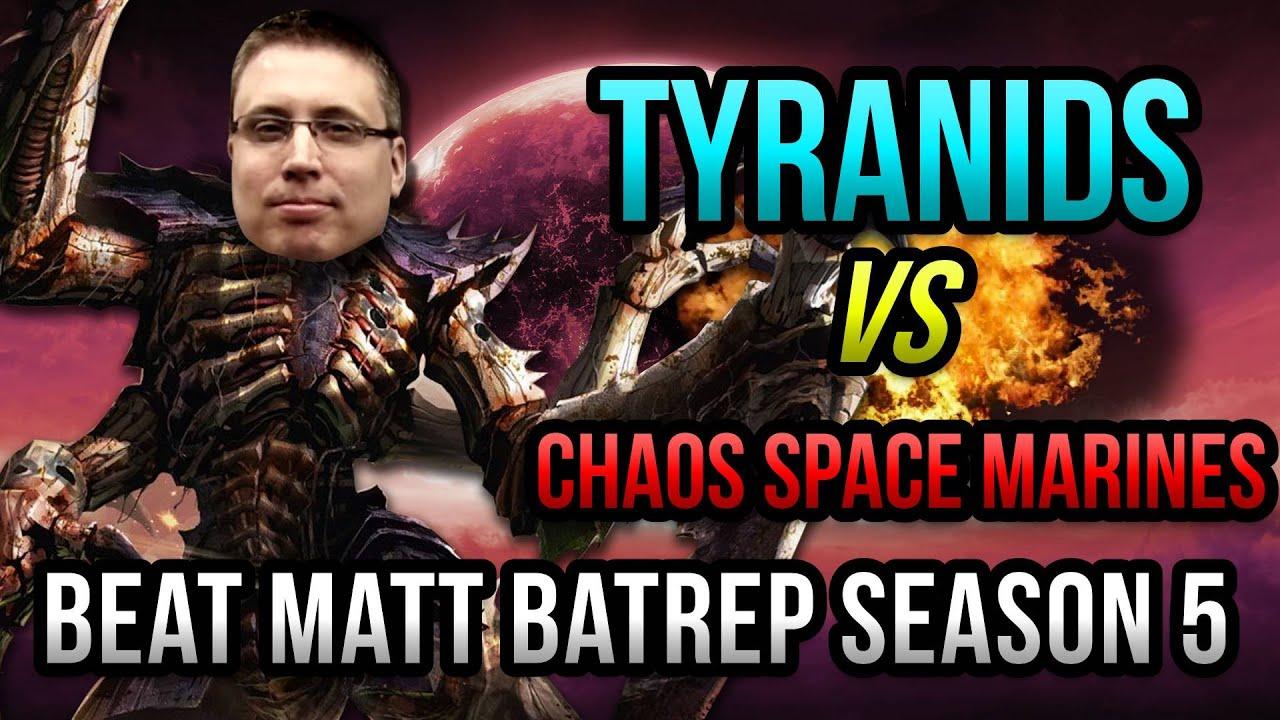 Tyranids vs Chaos Space Marines Warhammer 40k Battle Report - Beat Matt  Batrep S05E64