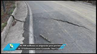 30.500 millones se asignaron para la pavimentación de vía Granada- San Carlos.