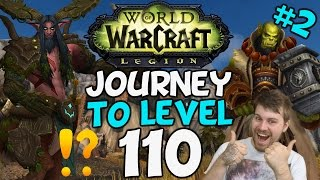 WoW Legion: Journey To Level 110 (Part Two)