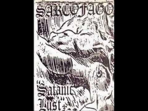 Sarcófago  Satanic Lust Demo