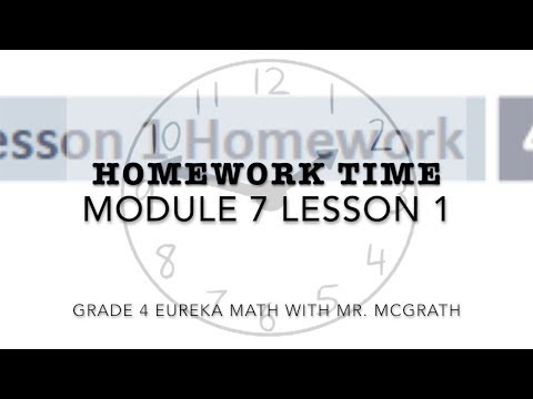 Eureka Math Homework Time Grade 4 Module 7 Lesson 1