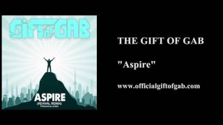 "The Gift of Gab ""Aspire"""