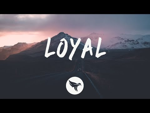Young Bombs - Loyal (Lyrics) ft. GiGi