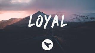 Young Bombs - Loyal (Lyrics) ft. GiGi