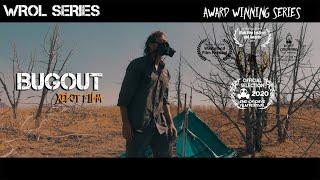 Bugout - WROL Series Post Apocalyptic Award Winning Film