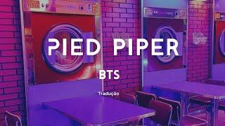 BTS - Pied Piper [Tradução/Legendado]