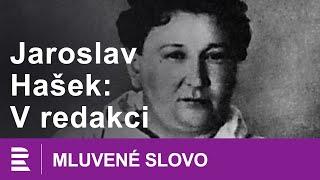 Jaroslav Hašek: V redakci | MLUVENÉ SLOVO CZ