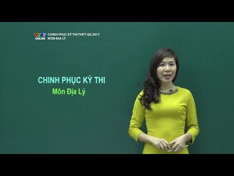 CHINH PHỤC KỲ THI | Địa lý: Số 01 | Địa lý tự nhiên