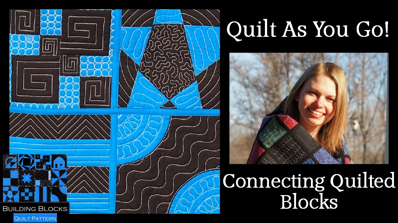 Quilt As You Go Tutorial - Connecting Building Blocks - YouTube : quilting tutorials on youtube - Adamdwight.com