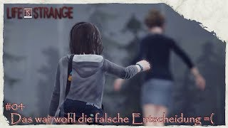 Life is Strange - Episode 2 - #Folge 4 // das war wohl die falsche Entscheidung =(