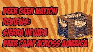 Sierra Nevada Beer Camp Across America (12 beers)   Beer Geek Nation Craft Beer Reviews