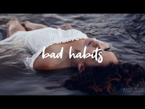 Delaney Jane - Bad Habits [Lyrics]