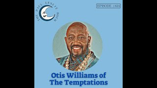 otis williams of the temptations interview on the paul leslie hour