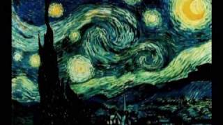 Vincent Van Gogh  - Starry Starry Night with Don Mclean