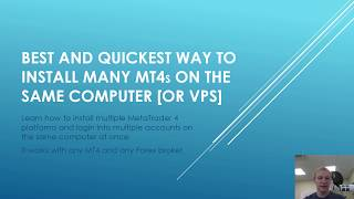 Best and Quickest Way to Install Many MT4 Instances on the Same Computer [or VPS]