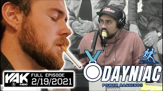 The Unveiling Of The O'Dayniac Power Rankings Week 3 | The Yak Full Episode 2-19-21
