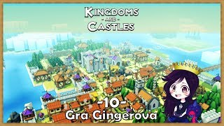 Kingdoms and Castles - Smocza Dolina #10 [end]
