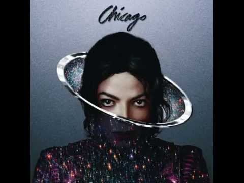 Michael Jackson - Chicago (Papercha$er Remix) (New Song)