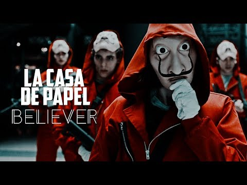 ► La Casa De Papel — Believer