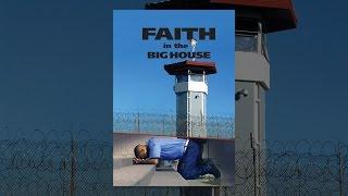 Faith in the Big House