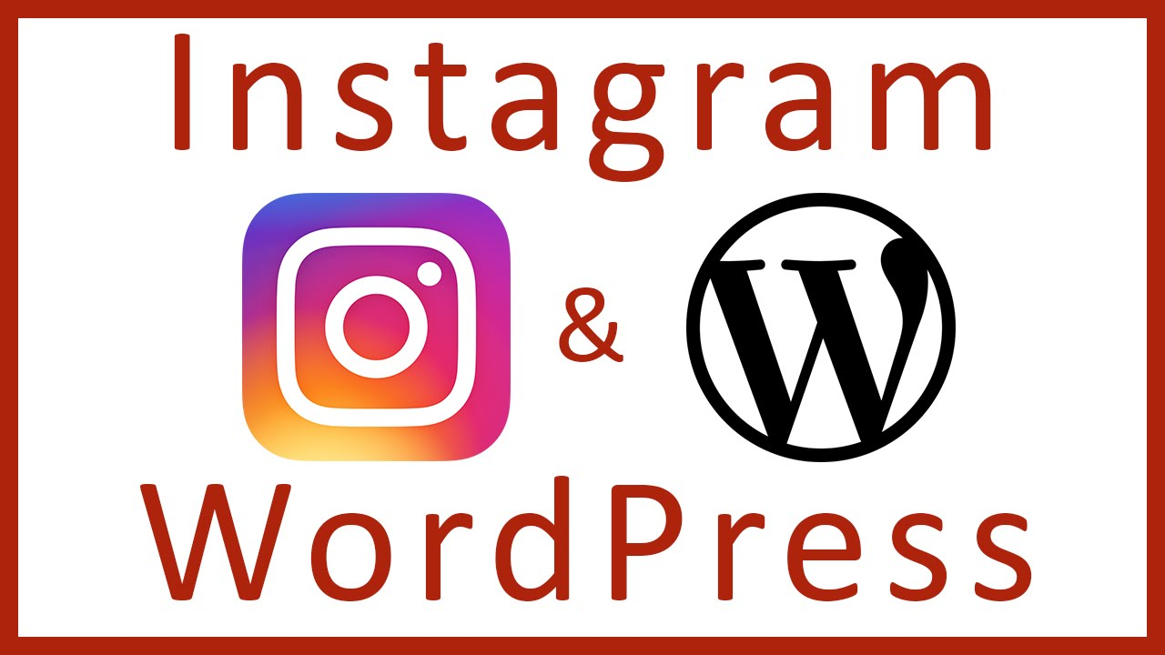 How to add an Instagram Feed to WordPress Website - WordPress Plugins