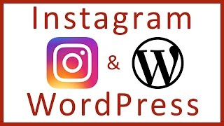 How to add an Instagram Feed to WordPress Website - WordPress Plugins