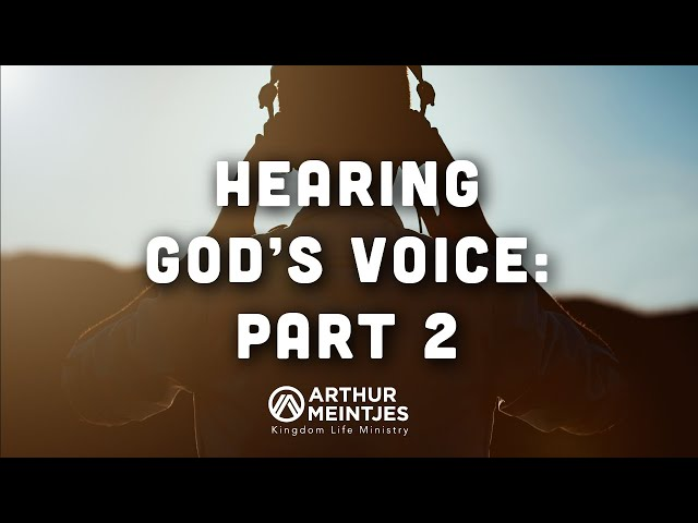 Hearing God's Voice 2