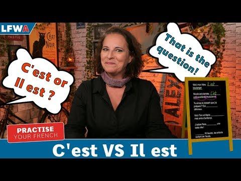 Practise Your French C'est VS Il Est