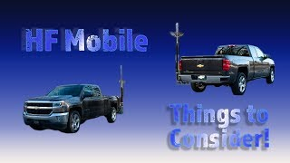 HF Mobile - Things To Consider