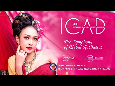 International Congress Of Aesthetic Dermatology - ICAD Bangkok 2019
