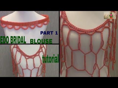 Edo Bridal blouse Tutorial part 1