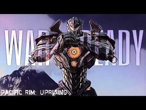 WAR READY SONG |PACIFIC RIM:UPRISING (2018)OFFICIAL|BY MARVEL N DC