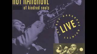 Roy Hargrove Of Kindred Souls 1993 Full Album