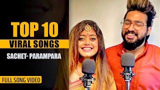 Top 10 Sachet Parampara Viral Songs | Jukebox | Tune lyrico
