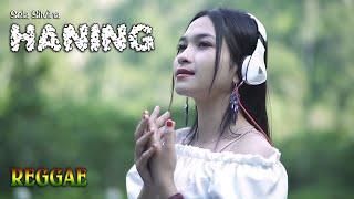 Gambar cover HANING (Reggae) ~ Sela Silvina   ||   Lagu Dayak Viral