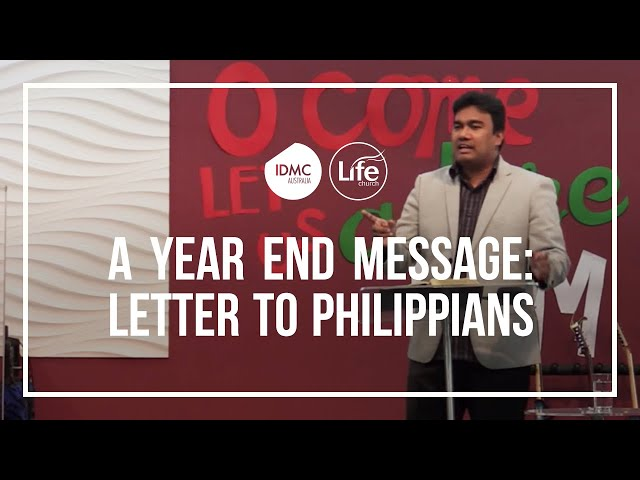 A Year End Message -  Letter to Philippians | Rev Paul Jeyachandran