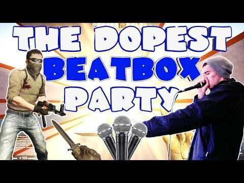 THE ULTIMATE CS:GO BEATBOX PARTY