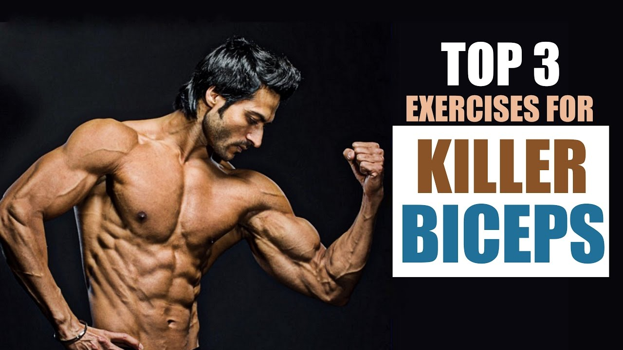 Top 3 Exercises for KILLER BICEPS | Full Explanation with Muscle ...
