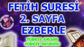 Fetih suresi 2. sayfa ezberle fetih süresi dinle türkçe anlamı meali okunuşu