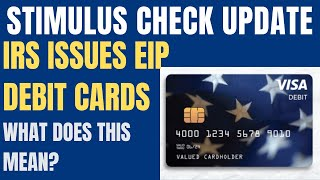 Stimulus check update and package for may 19th. this is interesting the irs treasury issue a new debit card, eip card. what ...
