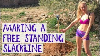 HOW TO MAKE A FREE STANDING SLACKLINE