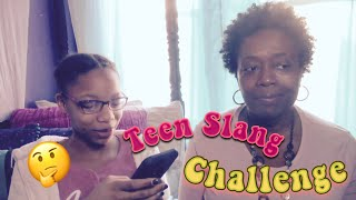 The Teen Slang Challenge with My Mom