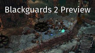 Blackguards 2 Preview [60FPS]