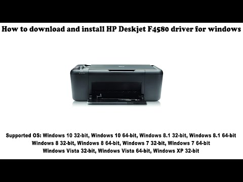 How To Download And Install HP Deskjet F4580 Driver Windows 10, 8 1, 8, 7, Vista, XP