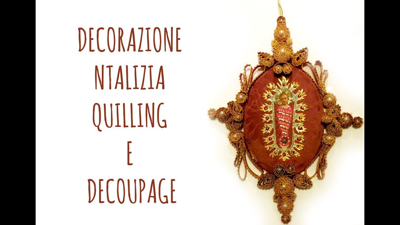 Decorazioni Natalizie Quilling.Decorazione Natalizia In Quilling E Decoupage Bellissima Natale
