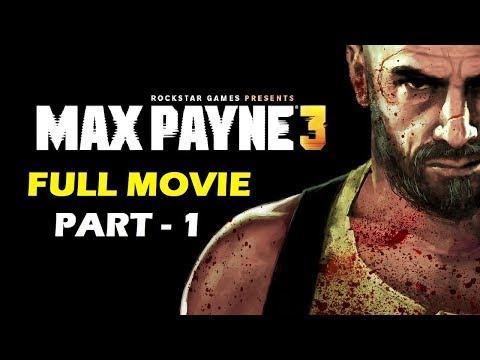 Max Payne 3 Full Movie Part 1 - Gameplay - dreamerBros
