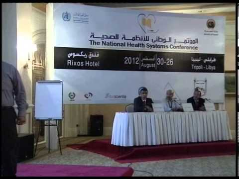 Libya Health System Conference Day 2 Tape 3